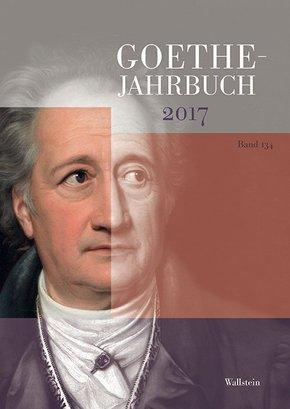 Goethe-Jahrbuch; Goethe-Jahrbuch 134, 2017; .134
