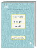 Self-Care - Sei gut zu dir