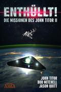 Enthüllt. Die Missionen des John Titor II