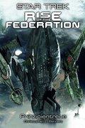 Star Trek - Rise of the Federation - Prinzipientreue