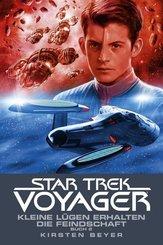 Star Trek - Voyager - Kleine Lügen erhalten die Feindschaft - Tl.2