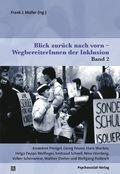 Blick zurück nach vorn - WegbereiterInnen der Inklusion, Annedore Prengel, Georg Feuser, Hans Wocken, Helga Deppe-Wolfin