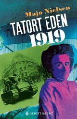 Tatort Eden 1919
