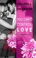 You Can't Control Love