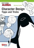 How To Draw Manga: Character Design - Tipps und Tricks