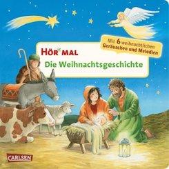 Hör mal: Die Weihnachtsgeschichte, m. Soundeffekten