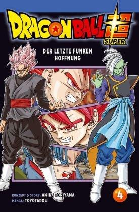 Dragon Ball Super - Der letzte Funken Hoffnung - Bd.4