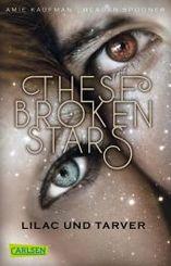 These Broken Stars - Lilac und Tarver