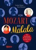 Von Mozart bis Malala - Allgemeinwissen für Kinder