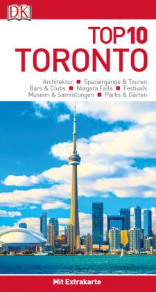 Top 10 Reiseführer Toronto, m. 1 Beilage