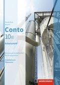 Conto, Realschule Bayern, Ausgabe 2015: 10. Jahrgangsstufe, Wahlpflichtfächergruppe II, Arbeitsheft