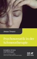 Psychosomatik in der Schmerztherapie