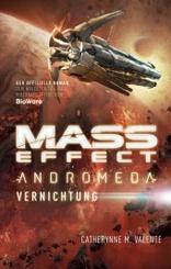 Mass Effect Andromeda - Vernichtung