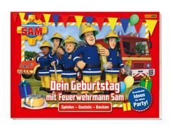 Feuerwehrmann Sam: Dein Geburtstag mit Feuerwehrmann Sam