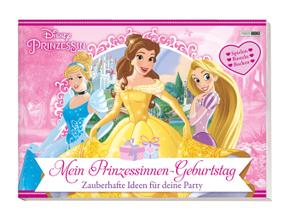 Disney Prinzessin - Mein Prinzessinnen-Geburtstag