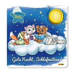 Die Schlafmützen: Gute Nacht, Schlafmützen!, m. Licht