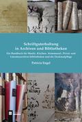 Schriftguterhaltung in Archiven und Bibliotheken -