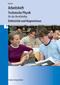 Technische Physik für das Berufskolleg - Arbeitsheft - Elektrizität und Magnetismus