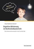 Kognitive Aktivierung im Rechtschreibunterricht