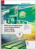 Officemanagement und angewandte Informatik II HAK Office 2016, inkl. digitalem Zusatzpaket