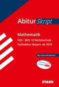 AbiturSkript Mathematik FOS BOS 12 Nichttechnik, Fachabitur Bayern ab 2019