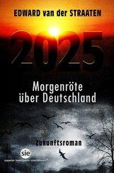 2025, Morgenröte über Deutschland