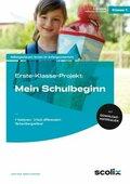 Erste-Klasse-Projekt: Mein Schulbeginn, m. CD-ROM