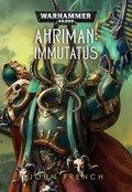 Warhammer 40.000 - Ahriman: Immutatus