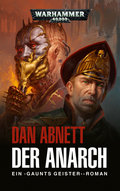 Warhammer 40.000 - Gaunts Geister: Der Anarch