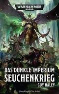 Warhammer 40.000 - Das dunkle Imperium - Seuchenkrieg