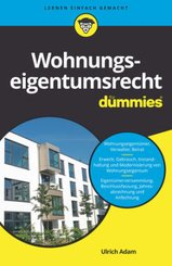 Wohnungseigentumsrecht für Dummies