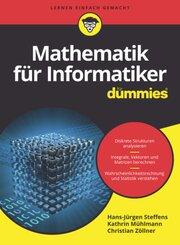 Mathematik für Informatiker für Dummies