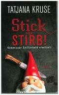 Stick oder stirb!