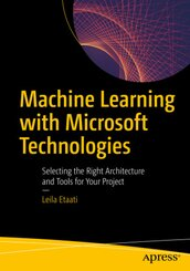 Machine Learning with Microsoft Technologies
