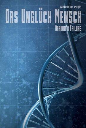 Darwins Failure - Das Unglück Mensch