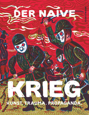 Der naive Krieg