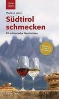 Südtirol schmecken
