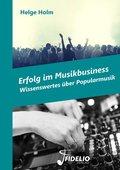 Erfolg im Musikbusiness