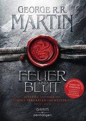 Feuer und Blut - Aufstieg und Fall des Hauses Targaryen von Westeros