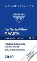 Der Varta-Führer 2019 - Hotels und Restaurants in Deutschland