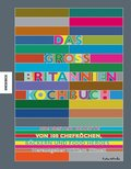 Das Großbritannien-Kochbuch