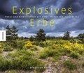 Explosives Erbe