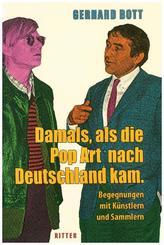 Damals, als die Pop-Art nach Deutschland kam