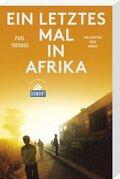DuMont Reiseabenteuer Ein letztes Mal in Afrika