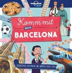 Lonely Planet Kids - Komm mit nach Barcelona