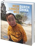 Mein langer Weg durch China