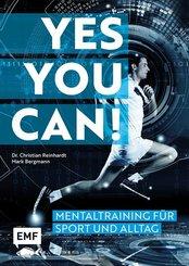 Yes you can! Mentaltraining für Sport und Alltag