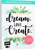 Dein Handlettering-Block - Dream. Love. Create.