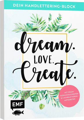 Dein Handlettering-Block - Dream. Love. Create.