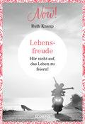Edition NOW! Lebensfreude